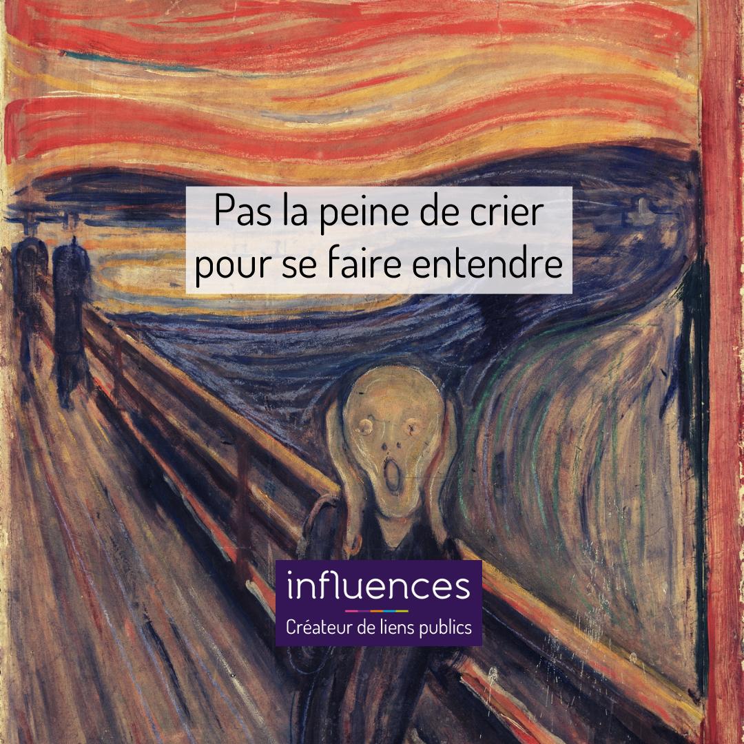 PAS LA PEINE DE CRIER POUR SE FAIRE ENTENDRE
